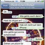 Fr den digitalen Smalltalk auch unterwegs erfreuen sich Apps wie WhatsApp, die es fr iPhone, Android und andere Smartphones gibt, wachsender Beliebtheit. (Quelle: t-online.de)