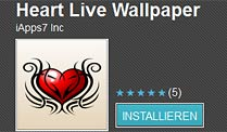 "Android-Trojaner Counterclank: Apps infizieren Millionen Handys. Android-App ""Heart Live Wallpaper"" (Quelle: Android Market)"