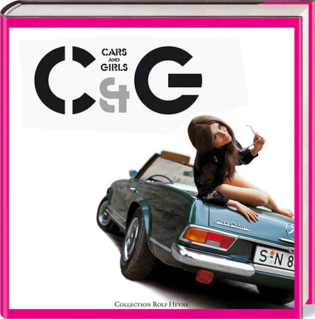 Cars & Girls Buchcover (Quelle: Werner Eisele / Cars & Girls)