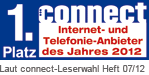 Auszeichnung connect 1. Platz: Internet- und Telefonie-Anbieter des Jahres 2012 laut connect-Leserwahl Heft 07/2012