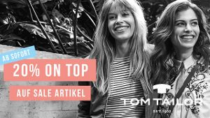 20% on top auf Sale bei TOM TAILOR!
