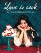"""Love to cook"" von Ravinder Bhogal (Foto: Christian Verlag)"