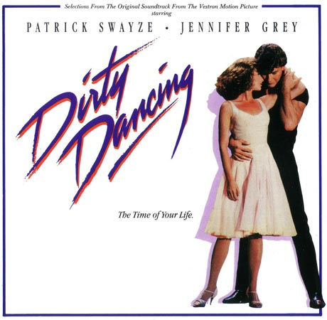 "Soundtracks der 1980er Jahre: ""Dirty Dancing"" (Quelle: Label)"