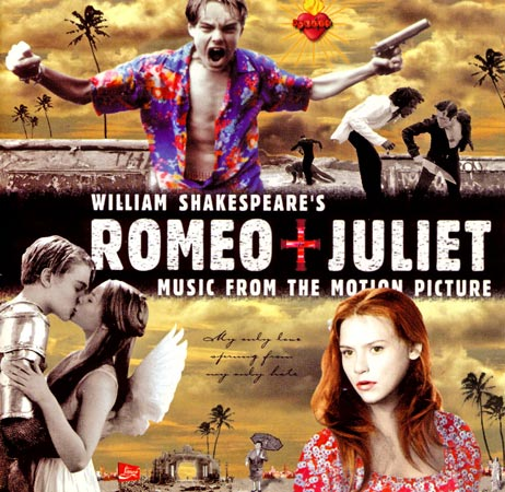 "Soundtracks der 1990er Jahre: ""Romeo + Juliet"" (Quelle: Label)"