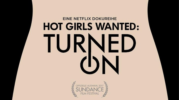 "Fortsetzung von ""Hot Girls Wanted"".  (Quelle: Netflix)"