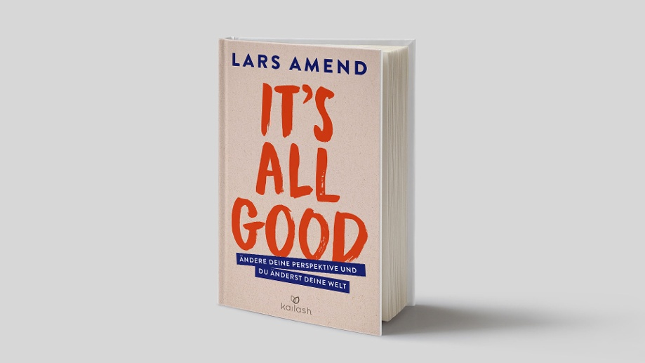 "Cover von Lars Amend – ""It's All Good"" (Quelle: Kailash) (Quelle: Kailash)"